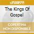 THE KINGS OF GOSPEL
