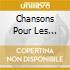 Chansons Pour Les Enfants - Paris 1928-1943