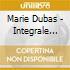 Marie Dubas - Integrale 1927-1947