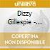 Dizzy Gillespie - The Quintessence 1940-47