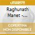 Raghunath Manet - Pondichery