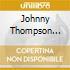 Johnny Thompson Singers - Wake Up Now