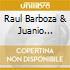Raul Barboza & Juanio Dominguez - Same