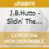 J.B.Hutto - Slidin' The Blues + 3 Bt