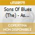 The Sons Of Blues - As The Years Go Passing