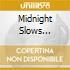 Midnight Slows (Arnett Cobb) - Vol.1