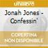 Jonah Jones - Confessin'