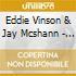 Eddie Vinson & Jay Mcshann - Jumpin' The Blues