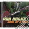 Van Wilks - Soul Of A Man
