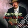 Tom Principato - House On Fire