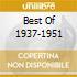 BEST OF 1937-1951
