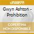 Gwyn Ashton - Prohibition