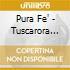 Pura Fe' - Tuscarora Nation Blues
