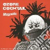 Ozone Cocktail - Magnetic