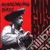 Mingus Big Band - Gunslinging Birds