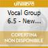 Vocal Group 6.5 - New York-paris-nice