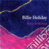 Billie Holiday - You Go To My Head - Jazz Reference Collection