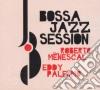 Palermo Eddy, Menescal Roberto - Bossa Jazz Session
