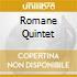 ROMANE QUINTET