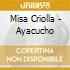 ARGENTINA:MISA CRIOLLA