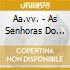 Aa.vv. - As Senhoras Do Fado - Lisboa 1925-1945