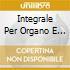 INTEGRALE PER ORGANO E MOTTETTI VOL.1