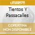 TIENTOS Y PASSACALLES