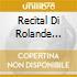 RECITAL DI ROLANDE FALCINELLI