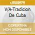 TRADICION DE CUBA