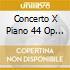 CONCERTO X PIANO 44 OP 16 -*SCHUMANN/CON