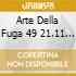 ARTE DELLA FUGA 49 21.11 - RADIO BEROMUN