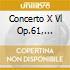 CONCERTO X VL OP.61, SONATA X VL N.9 OP.