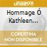 HOMMAGE Ó KATHLEEN FERRIER
