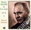 BRUNO WALTER IN NEW YORK VOL.II