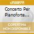 CONCERTO PER PIANOFORTE N.9 K 271, N.20