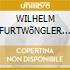 WILHELM FURTWõNGLER & VIENNA PHILHARMONI