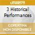 3 HISTORICAL PERFORMANCES