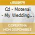 CD - MOTENAI - MY WEDDING ALONE