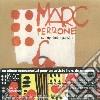 Marc Perrone - Son Ephemere Passion