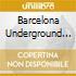 BARCELONA UNDERGROUND VOL.1