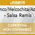 J.Polanco/Melcochita/Azuquita - Salsa Remix