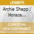 Archie Shepp / Horace Parlan - Swing Low