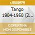 Tango 1904-1950