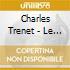 Charles Trenet - Le Fou Chantant 1937-1950