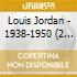 Louis Jordan - 1938-1950