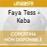 Faya Tess - Keba