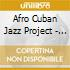 Afro Cuban Jazz Project - Descarga Uno
