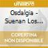 Osdalgia - Suenan Los Cueros