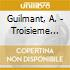 Guilmant, A. - Troisieme Messe Solennell