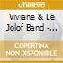 Viviane & Le Jolof Band - Le Show